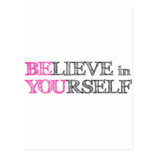 BElieve in YOUrself - BE YOU Postcard