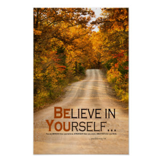 Believe in Yourself (Country Road/Autumn Trees) Poster
