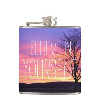 Believe In Yourself Hip Flask