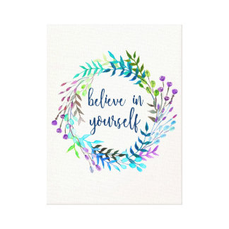 """Believe In Yourself"" Inspirational Quote Canvas Print"