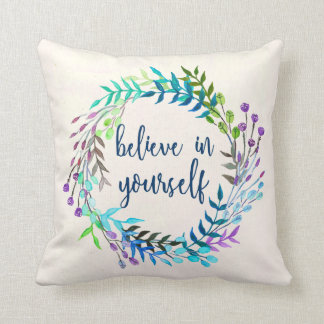 """""""Believe In Yourself"""" Inspirational Quote Cushion"""