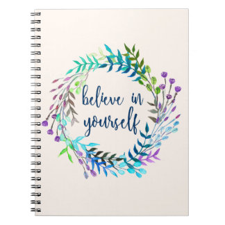 """Believe In Yourself"" Inspirational Quote Journal/ Notebook"