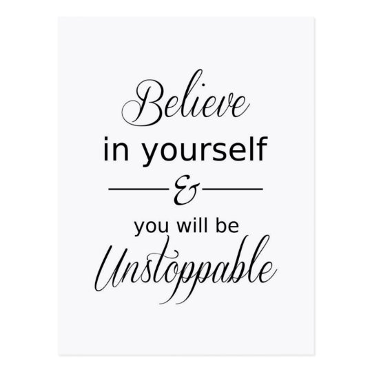 Believe in yourself Inspirational Quote Postcard