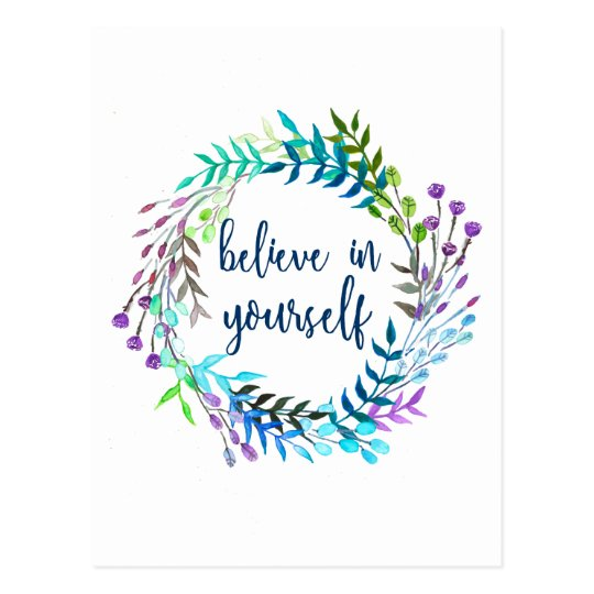 """""""Believe In Yourself"""" Inspirational Quote Postcard"""