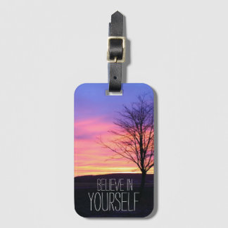 Believe In Yourself Luggage Tag