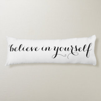 Believe in Yourself Motivational Personalized Body Cushion