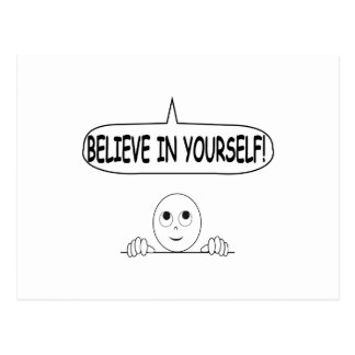 Believe In Yourself Postcard