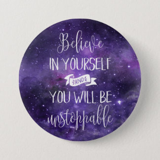 Believe In Yourself Quote 7.5 Cm Round Badge