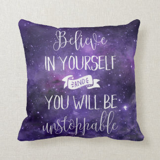 Believe In Yourself Quote Throw Pillow