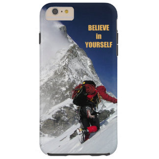 Believe in yourself tough iPhone 6 plus case