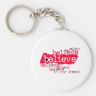 Believe in yr dreams (red/black) keychains