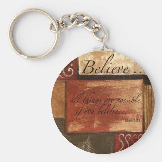BELIEVE Key Chain