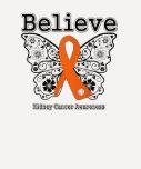 Believe - Kidney Cancer Butterfly (Orange) T Shirts
