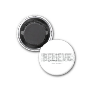 Believe (light) fridge magnets