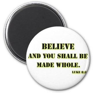 Believe, Luke 8:50 6 Cm Round Magnet
