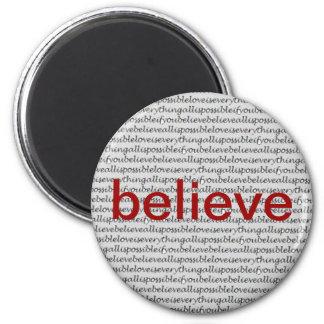 """""""Believe"""" Magnet"""