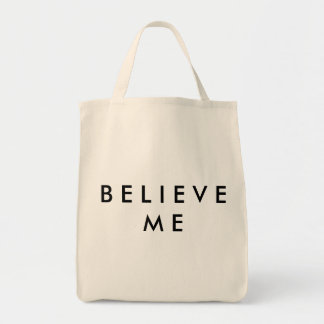 Believe me grocery tote
