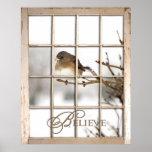 BELIEVE POSTER - BIRD THROUGH WINDOW