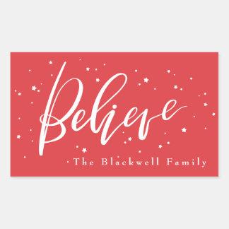 Believe Rectangular Sticker