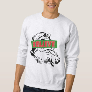 Believe Santa Claus Sweatshirt