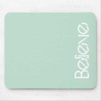 Believe - Sea Glass Edge Color Mousepad