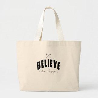 believe the hype jumbo tote bag