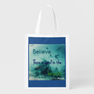 believe there is good in the world reusable grocery bag