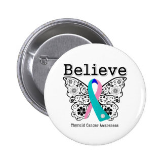 Believe - Thyroid Cancer Butterfly 6 Cm Round Badge