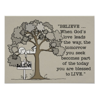 BELIEVE to LIVE-Rectangle No Border Poster