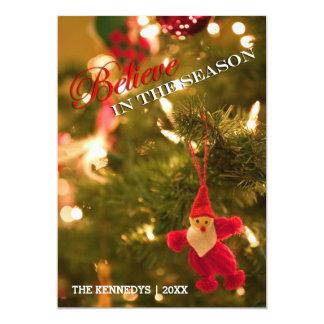 Believe -  Tree Closeup with cute Santa ornament 13 Cm X 18 Cm Invitation Card