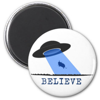 Believe (UFO beaming up cow) 6 Cm Round Magnet