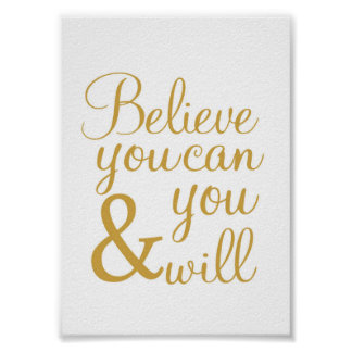 Believe you can and you will - art print - 5x7 in