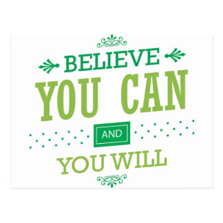 Believe You Can and You Will - Inspirational Quote Postcard
