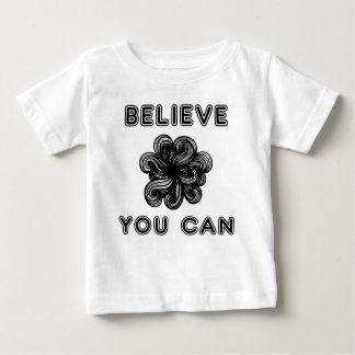 """""""Believe You Can"""" Baby Fine Jersey T-Shirt"""