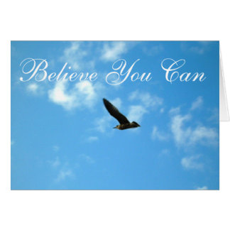 Believe You Can Greeting Cards