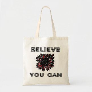 """Believe You Can"" Classic Tote Bag"