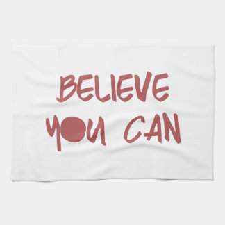 Believe You Can Motivational Workout Gym Tea Towel