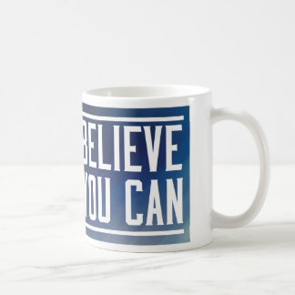 Believe You Can Mug