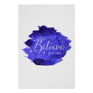 Believe You Can Watercolor Inspirational Quote Poster