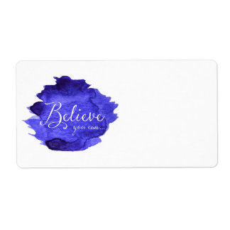 Believe You Can Watercolor Inspirational Quote Shipping Label