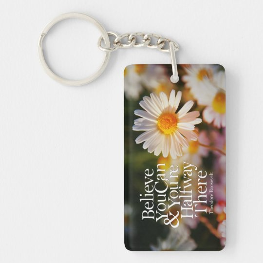 Believe You Can White Daisy Motivational Quote Key