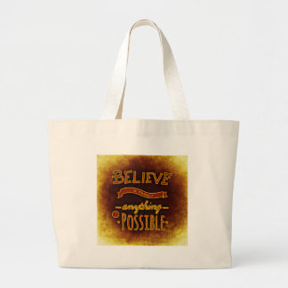 Believe yourself large tote bag