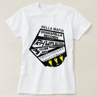 Bella Mafia Quackafella Records Incorporated T-Shirt