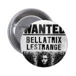 Bellatrix Lestrange Wanted Poster 6 Cm Round Badge