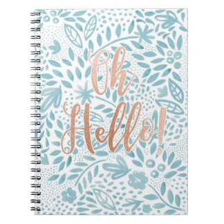 Belle Oh Hello Spiral Notebook
