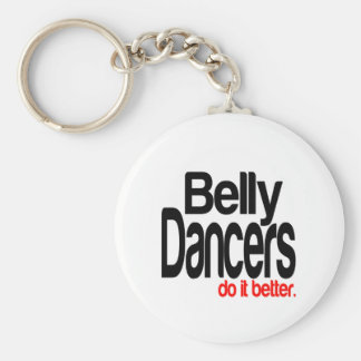 Belly Dancers Do It Better Basic Round Button Key Ring
