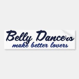 Belly Dancers make better lovers Bumper Sticker