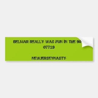 BELMAR REALLY WAS FUN IN THE 90 S07719NEWJERSEY BUMPER STICKERS
