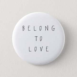 Belong to Love Pin