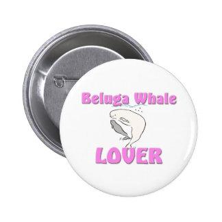 Beluga Whale Lover 6 Cm Round Badge